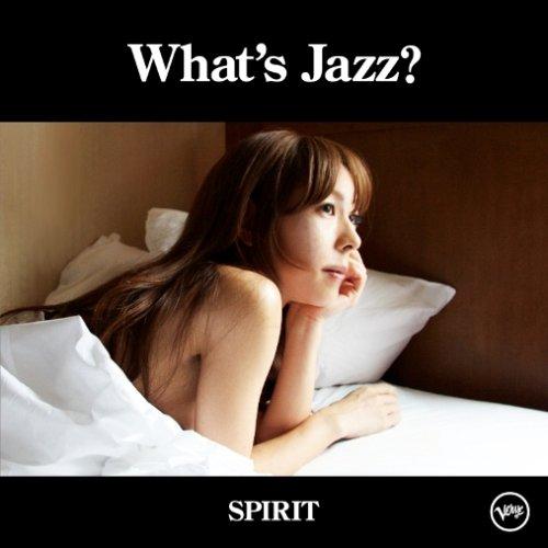 akiko / What's Jazz? -Spirit-